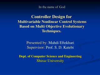 Presented by:  Mahdi Eftekhari Supervisor:  Prof. S. D. Katebi
