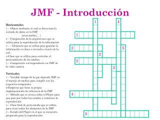 JMF - Introducción