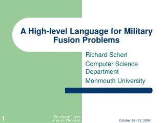 A High-level Language for Military Fusion Problems