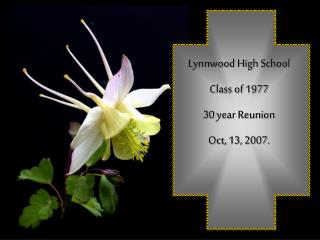 Lynnwood High School Class of 1977 30 year Reunion Oct, 13, 2007.