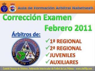 Corrección Examen Febrero 2011