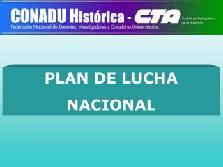 PLAN DE LUCHA  NACIONAL