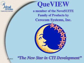 QueVIEW a member of the NovaSUITE Family of Products by Cerecom Systems, Inc.