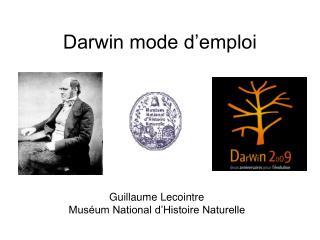 Darwin mode d'emploi
