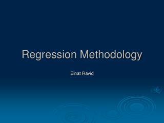 Regression Methodology