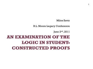 An Examination of the Logic in Student-Constructed Proofs