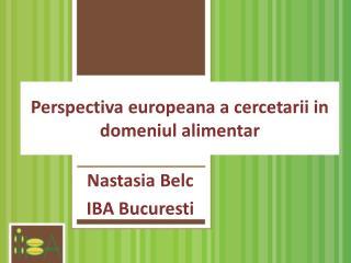 Perspectiva europeana a cercetarii in domeniul alimentar
