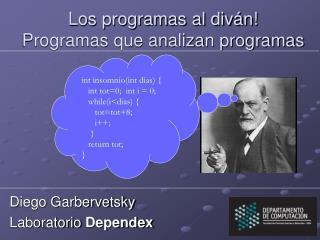 Los programas al diván! Programas que analizan programas