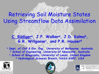 Retrieving Soil Moisture States Using Streamflow Data Assimilation