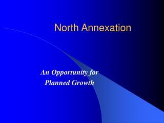 North Annexation