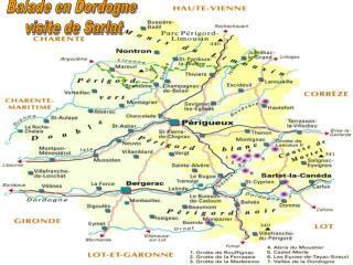 Balade en Dordogne  visite de Sarlat