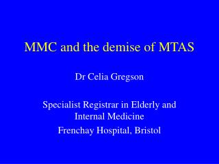 MMC and the demise of MTAS