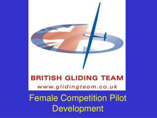 Female Competition Pilot Development