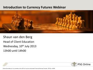 Introduction to Currency Futures  Webinar