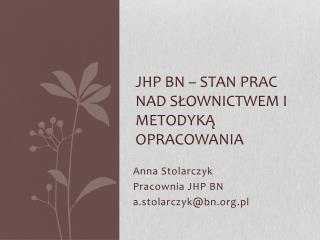 JHP BN – stan prac nad słownictwem i metodyką opracowania