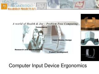 Computer Input Device Ergonomics