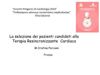 """Incontri Pitagorici di Cardiologia 2010"" ""Πυθαγόρειοι κάνουμε συναντήσεις καρδιολογίας"""