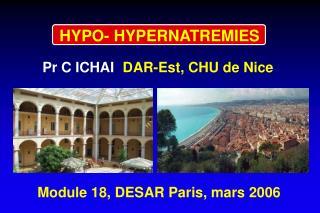 HYPO- HYPERNATREMIES