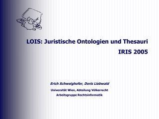 Erich Schweighofer, Doris Liebwald Universität Wien, Abteilung Völkerrecht