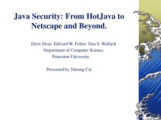 Java Security: From HotJava to Netscape and Beyond.