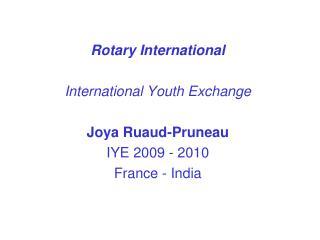 Rotary International International Youth Exchange Joya Ruaud-Pruneau IYE 2009 - 2010