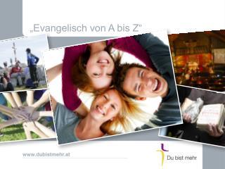 """""""Evangelisch von A bis Z"""""""