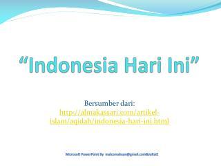 """Indonesia  Hari Ini """