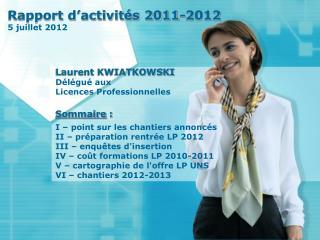 Rapport d'activités 2011-2012 5 juillet 2012