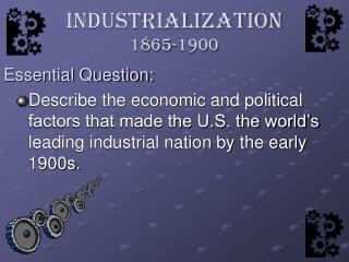 Industrialization 1865-1900