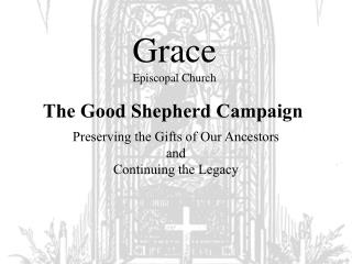 The Good Sheppard Campaign