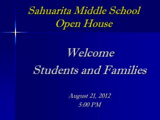 Sahuarita  Middle School Open House