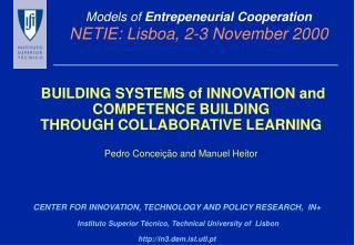 Models of Entrepeneurial Cooperation  NETIE: Lisboa, 2-3 November 2000
