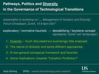 Pathways, Politics and  Diversity in the Governance of Technological Transitions