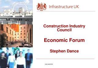 Construction Industry Council Economic Forum Stephen Dance