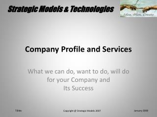 Company Profile and Services