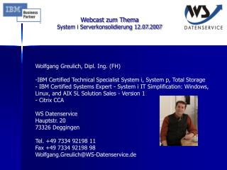 Webcast zum Thema  System i Serverkonsolidierung 12.07.2007