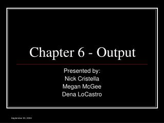 Chapter 6 - Output