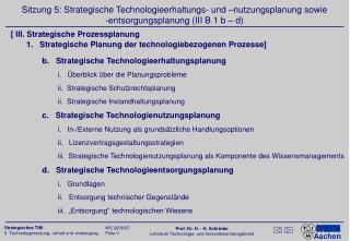 b.   Strategische Technologieerhaltungsplanung