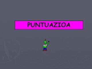 PUNTUAZIOA
