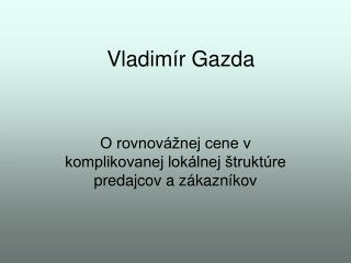 Vladim ír Gazda