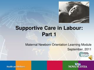 Supportive Care in Labour: Part 1