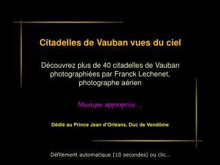 Citadelles de Vauban vues du ciel