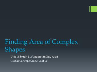 Finding Area of Complex Shapes