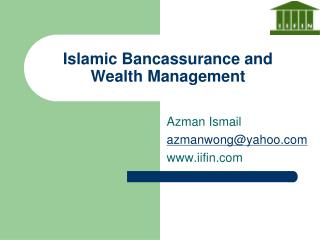 Islamic Bancassurance and Wealth Management