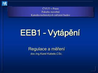 EEB1 – Vytápění