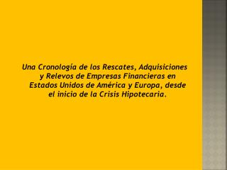 CRONOLOG�A DE LA CRISIS.