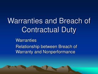 Warranties and Breach of Contractual Duty