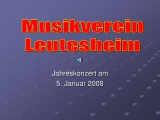 Jahreskonzert am  5. Januar 2008