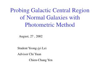 Probing Galactic Central Region of Normal Galaxies with Photometric Method