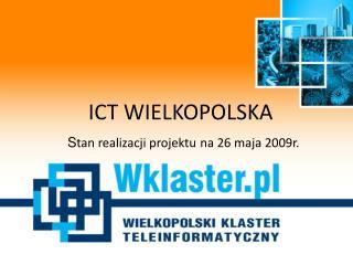 ICT WIELKOPOLSKA